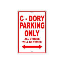 C - Dory Parking Only Boat Ship yacth Marina Lake Dock Aluminum Metal Sign