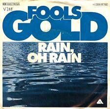 Vinyl Single : Fools Gold - Rain, oh rain / One by one