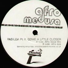 AFRO MEDUSA - Pasilda Part II: Come A Little Closer - Decadent