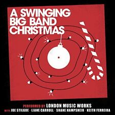 London Music Works with Joe Stilgoe - A Swinging Big Band Christmas [CD]