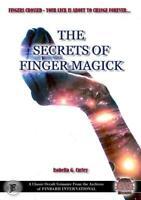 The Secrets of Finger Magick Magic Finbarr Rituals Money Sex Love Spells Occult