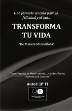 Transforma Tu Vida by Jp Ti (2016, Paperback)