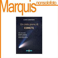 UN CIELO PIENO DI COMETE    Nuovo Orione   astronomia Marquis