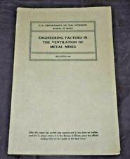 New listing Engineering Factors Ventilation of Metal Mines Department Interior / Mines 1935