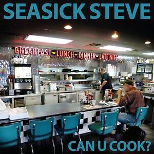 SEASICK STEVE CAN U COOK? CD (New Release 2018)