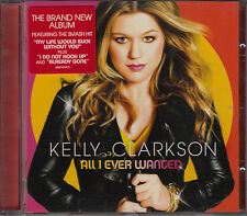 CD KELLY CLARKSON / ALL I EVER WANTED