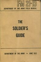 THE SOLDIER'S GUIDE - DEPARTMENT OF THE ARMY - FM 21-13 - JUNE 1952