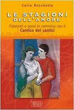 Le stagioni dell'amore - Carlo Rocchetta (EDB) [2007]