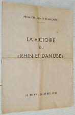 1ère ARMEE VICTOIRE DU RHIN & DANUBE 1945 ORDRE JOUR N°8 DE LATTRE DE TASSIGNY