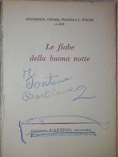 LE FIABE DELLA BUONA NOTTE  Andersen Grimm Perrault Wilde Illus Baita Saviozzi