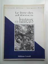Kenneth White Jacques Roux Le Livre des Abîmes et des Hauteurs Ed. Covedi 1996