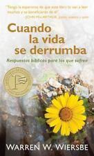 Cuando La Vida Se Derrumba: Respuestas Biblicas Para Los Que Sufren (Paperback o