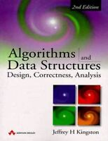 Algorithms and Data Structures: Design, Correctness, Analysis (2nd Edition) by