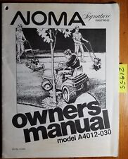 Noma A4012-030 Riding Mower Lawn Garden Tractor Owner's Operator's Manual 310392