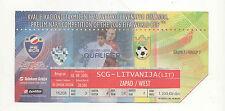 Orig.Ticket   WM Qualifikation  03.09.2005   SERBIEN / MONTENEGRO - LITAUEN  !!