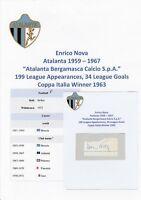 ENRICO NOVA ATALANTA 1959-1967 RARE ORIGINAL AUTOGRAPH CUTTING/CARD