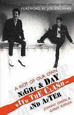 A Riot of Our Own: Night and Day with the Clash, By Barker, Garry, Green, Johnny