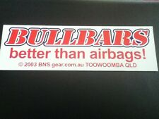 Bullbars better than airbags Sticker