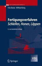 Fertigungsverfahren 2: Schleifen, Honen, Lappen: By Fritz Klocke, W Kvnig, W ...