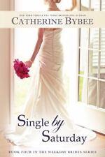 Single by Saturday (Weekday Bride Series)-ExLibrary