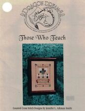 Dragon Dreams THOSE WHO TEACH for Counted Cross Stitch Angels DD #23 1997