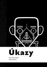 Úkazy Pete Pazdera Payne Michal Machat Evidence Czech Hardback