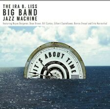 The Ira B. Liss Big Band Jazz Machine - It's About Time [New CD]