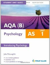 AQA(B) AS Psychology Student Unit Guide New Edition: Unit 1 Introducing Psycho,