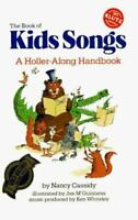 The Book of KidsSongs: A Holler-Along Handbook with Book (Bk. 1) by Cassidy, Na