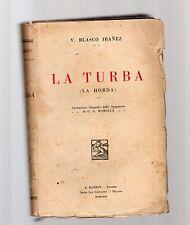 la turba - v.vasco ibanez -  1931