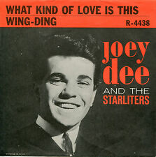 JOEY DEE What Kind Of Love Is This / Wing-Ding'  45 RPM PICTURE SLEEVE (ROCK)