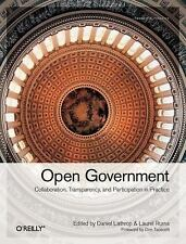 Open Government : Collaboration, Transparency, and Participation in Practice...