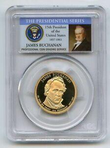 2010 S $1 James Buchanan Dollar PCGS PR70DCAM