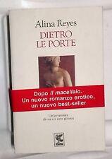 56132 Letteratura erotica - A. Reyes - Dietro le porte - Guanda 1995