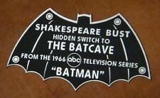 CUSTOM 1966 SHAKESPEARE BUST DISPLAY NAME PLATE BATMAN TV SERIES