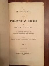 RARE 1870 History of the Presbyterian Church in South Carolina, Howe 1st edition