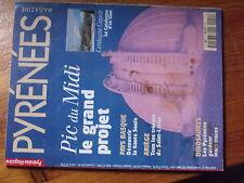 $a Revue Pyrenees Magazine N°54 Pic du Midi  Cerdagne Capcir  haute Soule