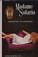 Madame Solario -Anonimo  Longanesi & C. Prima edizione 1958 copertina rigida R
