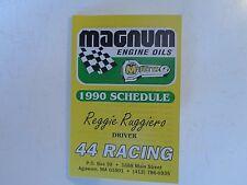 1990 Reggie Ruggiero NASCAR Winston Cup Modified Racing Schedule, Magnum Oils