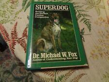 superdog , michael w fox ,1990