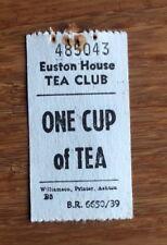 Vintage British Rail Euston House Tea Club Ticket Coupon 'ONE CUP OF TEA'