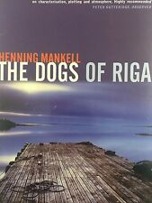 THE DOGS OF RIGA BY HENNING MANKELL *FIRST THUS*SIGNED*
