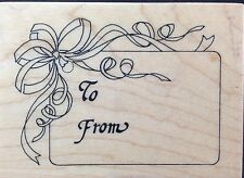 Rubber Stamp To and From Gift Tag Holiday Birthday Special Occasion
