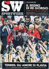 Sport Week.Giorgio Armani,Diego Perotti,Gigi Radice,jjj