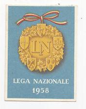 I391-TRIESTE-LEGA NAZIONALE-TESSERA 1958
