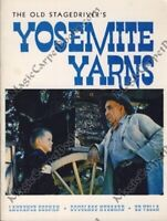 GHOST MINES OF YOSEMITE Yarns OLD STAGEDRIVER National Park THE WEST 2 Vols
