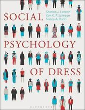 SOCIAL PSYCHOLOGY OF DRESS - LENNON, SHARRON J./ JOHNSON, KIM P./ RUDD, NANCY A.