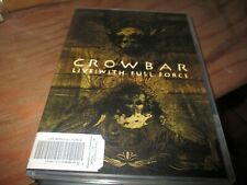 Crowbar Live with Full Force