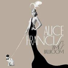 "ALICE FRANCIS ""ST.JAMES BALLROOM"" CD NEU"