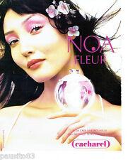 PUBLICITE ADVERTISING 056  2003  Cacharel eau de toilette femme Noa fleur
